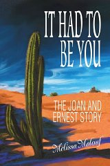 It Had to Be You: The Joan and Ernest Storyby: Malouf, Melissa - Product Image