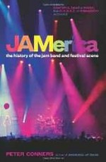 JAMerica: The History of the Jam Band and Festival Sceneby: Conners, Peter H. - Product Image