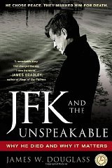 JFK and the Unspeakable: Why He Died and Why It Mattersby: Douglass, James W. - Product Image