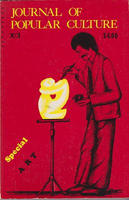 JOURNAL OF POPULAR CULTURE Volume X Winter 1976 No. 3Brown (Ed.), Ray B. - Product Image