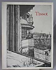 James Tissot: A Catalogue Raisonne of his PrintsWentworth, Michael Justin - Product Image