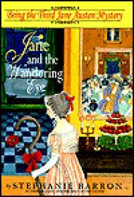 Jane and the Wandering Eye: Being the Third Jane Austen Mysteryby: Barron, Stephanie - Product Image