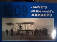 Jane's All the World's Airships 1909by: Jane, Fred T. - Product Image