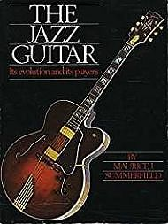 Jazz Guitar: Its Evolution and Its PlayersSummerfield, Maurice J. - Product Image