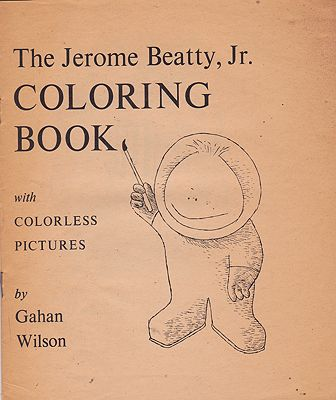 Jerome Beatty Jr. Coloring Book, TheWilson, Gahan, Illust. by: Gahan  Wilson - Product Image