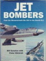 Jet Bombers: From the Messerschmitt Me 262 to the Stealth B-2 (Osprey modern military)by: Gunston, Bill - Product Image