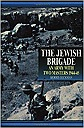 Jewish Brigade: An Army with Two Masters 1944-45, TheBeckman, Morris - Product Image