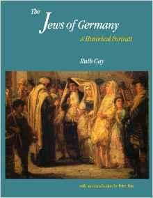 Jews of Germany, The: A Historical PortraitGay, Ruth - Product Image