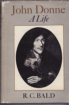 John Donne - A LifeBald, R.C. - Product Image