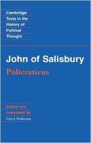 John of Salisbury: Policraticus Salisbury, John of - Product Image