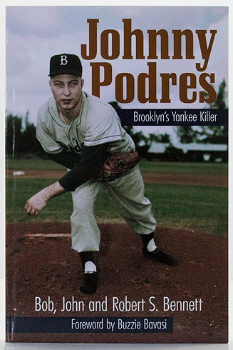 Johnny Podres: Brooklyn's Yankee KillerBennett, Bob, John and Robert S. - Product Image