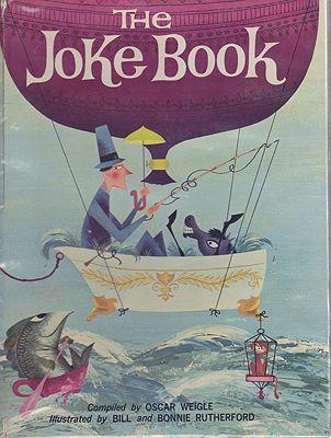 Joke Book, TheWeigle, Oscar/Bill Rutherford/Bonnie Rutherford, Illust. by: Bill  Rutherford - Product Image