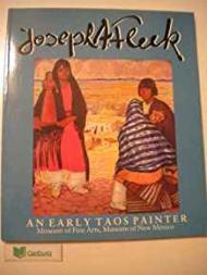 Joseph A. Fleck: An Early Taos Painterby: Fleck, Joseph - Product Image