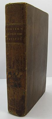 Journal of a Cruise Made to the Pacific Ocean by Captain David Porter in the United States Frigate Essex in the Years 1812, 1813, and 1814 (2 Vols in One)Porter, David - Product Image