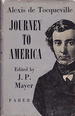 Journey to AmericaTocqueville, Alexis de and J.P. Mayer (Ed.) - Product Image