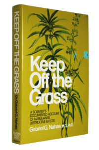 Keep off the grassby: Nahas, Gabriel G. - Product Image