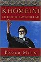 Khomeini: Life of the AyatollahMoin, Baqer - Product Image