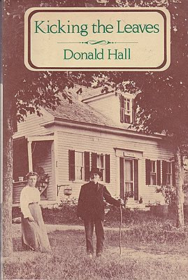Kicking the Leaves: Poems (SIGNED COPY)Hall, Donald - Product Image