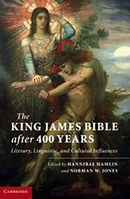 King James Bible After 400 Years, The: Literary, Linguistic, and Cultural InfluencesHamlin, Hannibal - Product Image