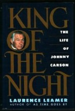 King of the Night: The Life of Johnny Carsonby: Leamer, Laurence - Product Image
