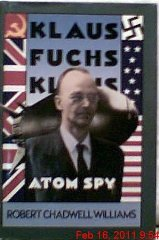 Klaus Fuchs, Atom Spyby: Williams, Robert Chadwell - Product Image