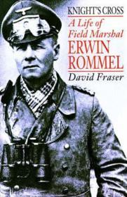 Knight's Cross: A Life of Field Marshal Erwin Rommelby: Fraser, David - Product Image