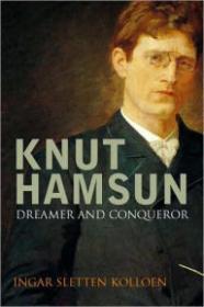 Knut Hamsun: Dreamer and DissenterKolloen, Ingar Sletten - Product Image