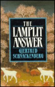 LAMPLIT ANSWER, THEby: Schnackenberg, Gjertrud - Product Image