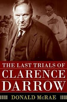 LAST TRIALS OF CLARENCE DARROW, TheMcRae, Donald - Product Image