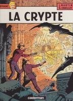 La Crypte (Les Aventures de Lefranc)by: Martin, Jacques and Gilles Chaillet - Product Image