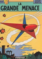 La Grande Menace (Les Aventures de Lefranc)by: Martin, Jacques and Gilles Chaillet - Product Image