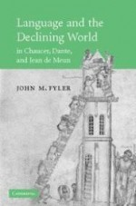 Language and the Declining World in Chaucer, Dante, and Jean de Meunby: Fyler, John M. - Product Image