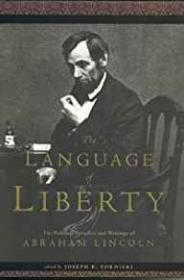 Language of Liberty: The Political Speeches and Writings of Abraham Lincoln, TheFornieri, Joseph - Product Image