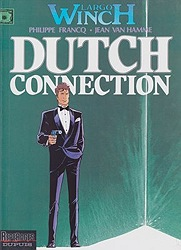 Largo Winch. Dutch Connection. Volume 6by: Jean Van Hamme, Philippe Francq  - Product Image