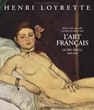 L'art francais - Le XIXe siecle (1819-1905) (French Edition)by: Henri, Loyrette, S - Product Image