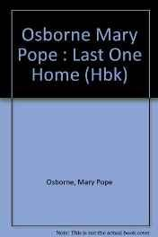 Last One Home (SIGNED COPY)Osborne, Mary Pope - Product Image