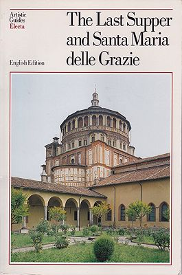 Last Supper and Santa Maria delle Grazie, The (English Edition)Marani, Pietro C./Roberto Cecchi & Germano Mulazzani - Product Image