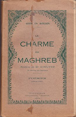 Le Charme du Maghreb: Poesies 1914-1920 (French Edition) SIGNED COPYRollon (Raoul Granger), Georges - Product Image