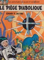 Le Piege Diabolique -  Les Adventures de Blake et Mortimerby: Jacobs, Edgar P. - Product Image