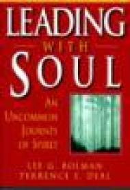 Leading With Soul: An Uncommon Journey of Spiritby: Bolman, Lee G. - Product Image