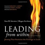 Leading from Within: Poetry That Sustains the Courage to Leadby: Intrator, Sam M. - Product Image