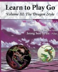 Learn to Play Go, Vol. 3: The Dragon Styleby: Kim, Janice - Product Image