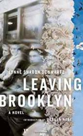 Leaving Brooklynby: Schwartz, Lynne Sharon - Product Image