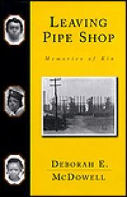 Leaving Pipe Shop - Memories of Kinby: McDowell, Deborah E. - Product Image