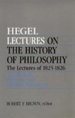 Lectures on the History of Philosophy. The Lectures of 1825-26 Volume III: Medieval and Modern Philosophyby: Hegel, Georg Wilhelm Friedrich - Product Image