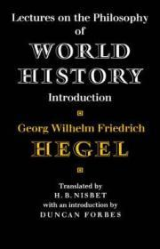 Lectures on the Philosophy of World History: Introduction - Reason in Historyby: Hegel, Georg Wilhelm Friedrich - Product Image