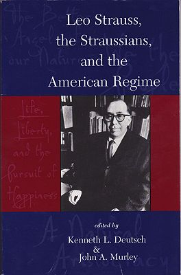 Leo Strauss The Straussians and the Study of the American Regime Deutsch Kenneth L. Murley John A.  - Product Image
