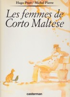 Les Femmes De Corto Maltese (French Edition)by: Pratt, Hugo and Michel Pierre - Product Image