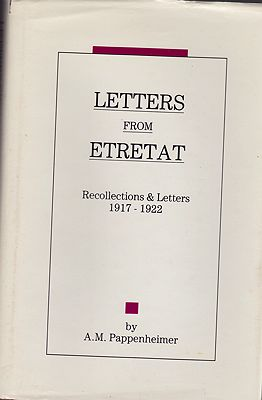 Letters from Etretat: Recollections and Letters 1917-1922 (SIGNED)Pappenheimer, A.M - Product Image