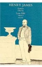 Letters of Henry James, Volume II: 18751883, The by: James, Henry - Product Image